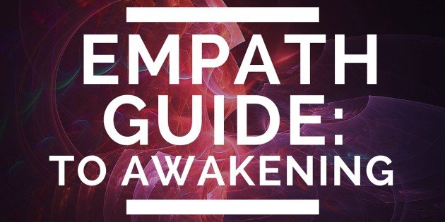 Empath Guide: (How To Use Your Sensitivity To Awaken) — 21st Century