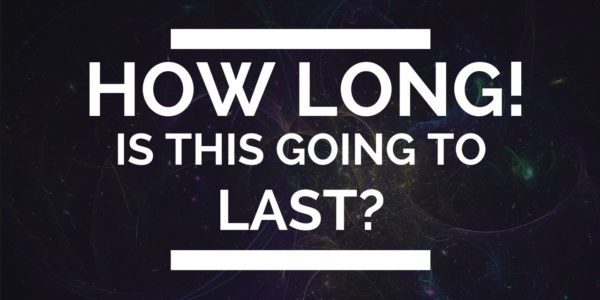 How Long Will This Process Last!? — 21st Century Seeker