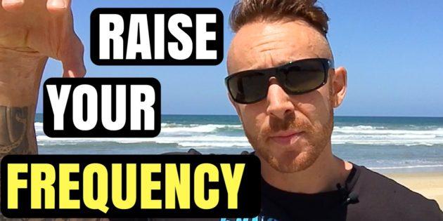5 Life Hacks To Raise Your Vibration